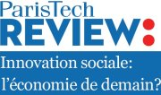 ParisTech Review Innovation sociale, l'économie de demain