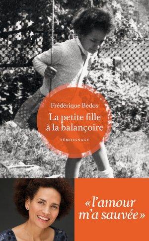 La petite fille à la balançoire - Frédérique Bedos