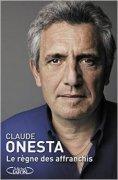 Le règne des affranchis, Claude Onesta