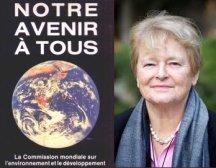 Notre avenir à tous, Gro Brundtland
